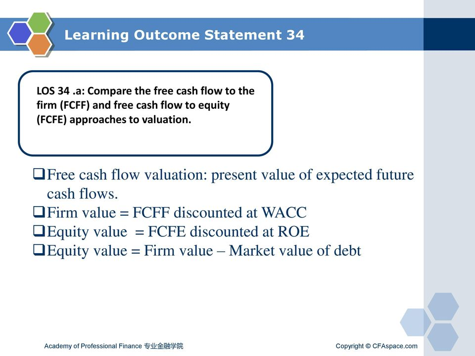 (FCFE) approaches to valuation.