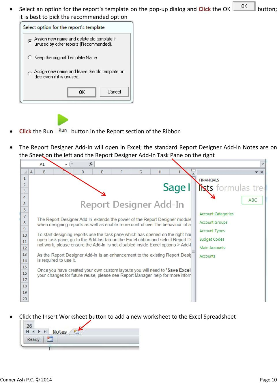 Excel; the standard Report Designer Add-In Notes are on the Sheet on the left and the Report Designer Add-In Task