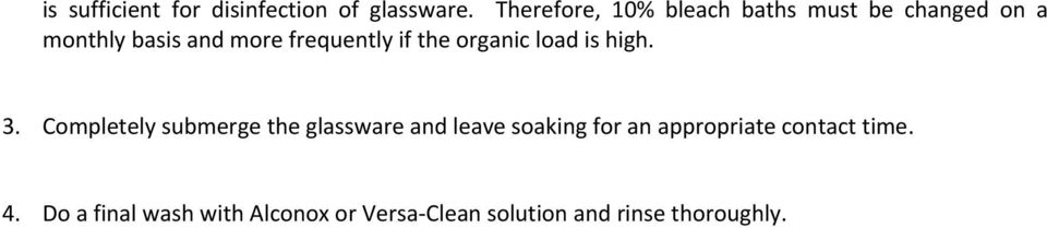 frequently if the organic load is high. 3.