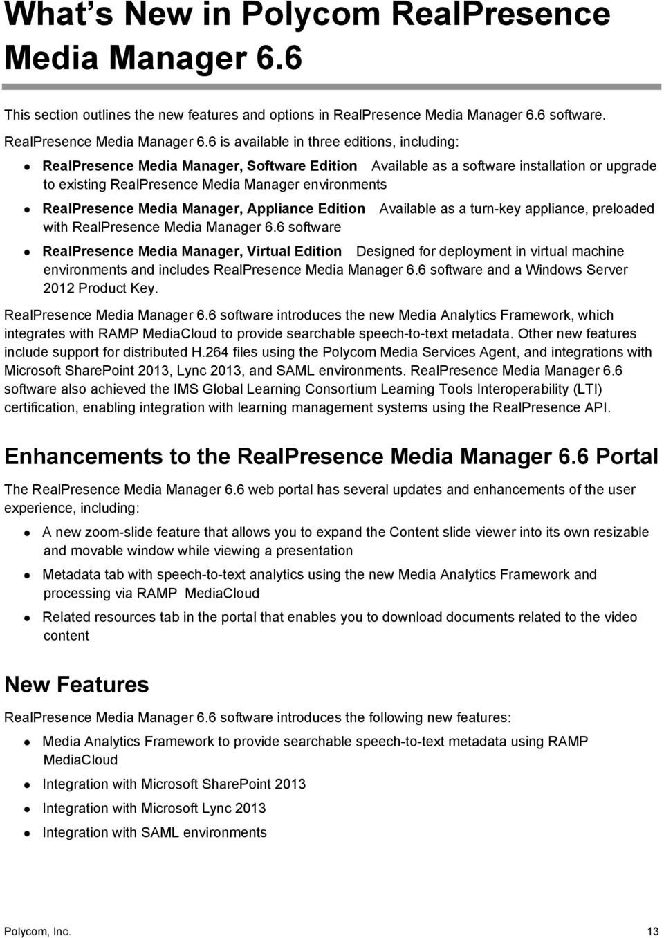 6 software. RealPresence Media Manager 6.