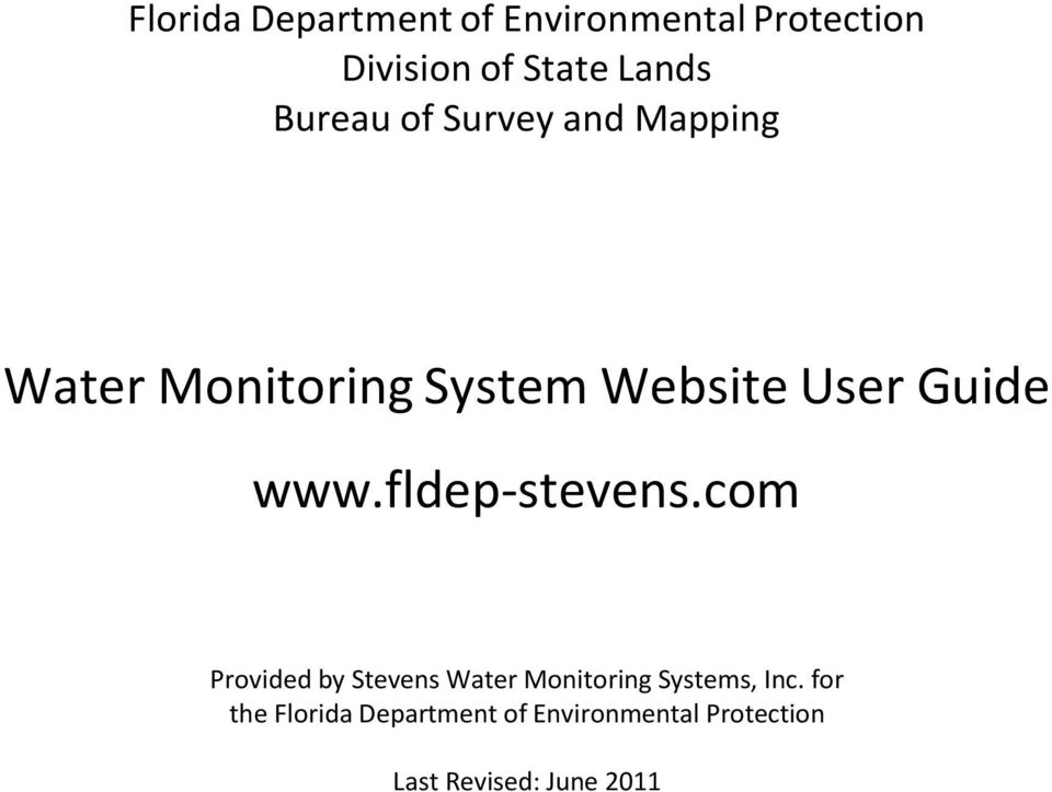 www.fldep-stevens.com Provided by Stevens Water Monitoring Systems, Inc.
