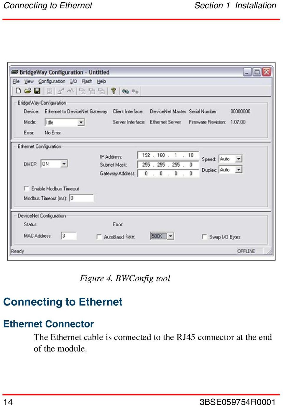 BWConfig tool Ethernet Connector The Ethernet cable