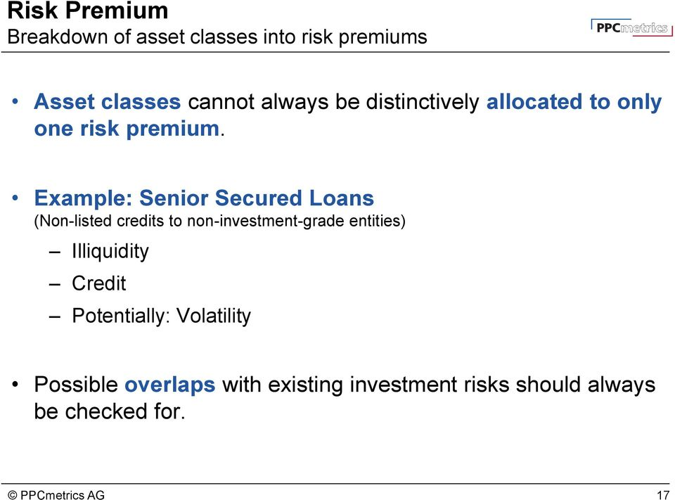 Example: Senior Secured Loans (Non-listed credits to non-investment-grade entities)