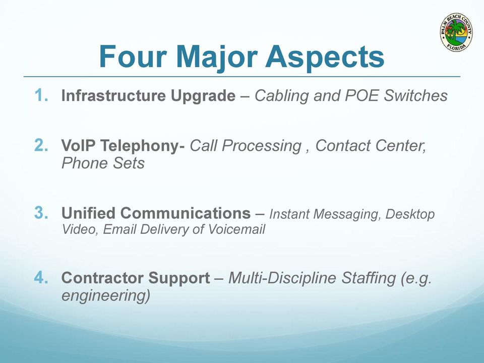 Unified Communications Instant Messaging, Desktop Video, Email Delivery