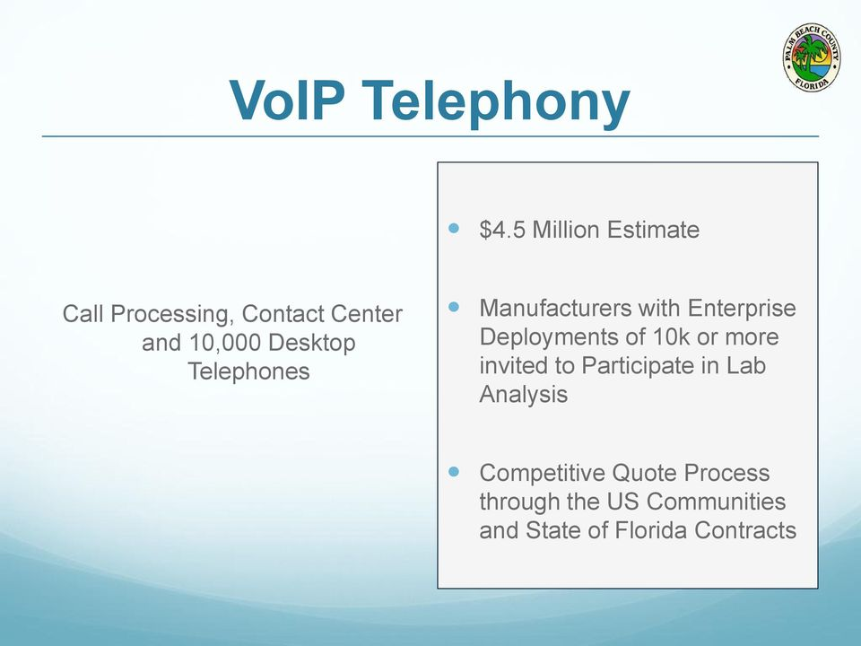 Telephones Manufacturers with Enterprise Deployments of 10k or more