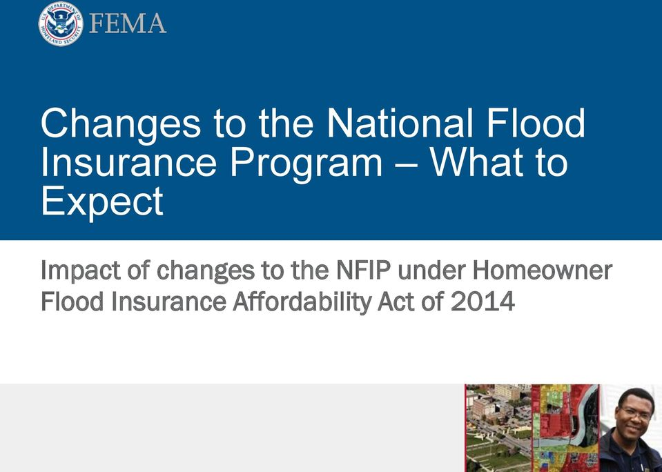 Impact of changes to the NFIP under