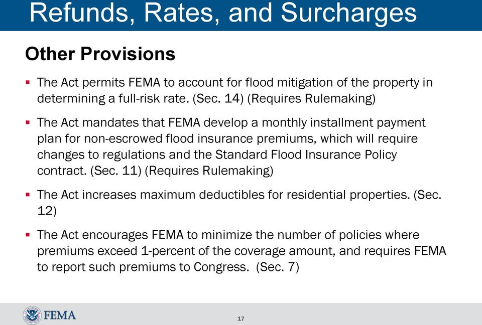 regulations and the Standard Flood Insurance Policy contract. (Sec.