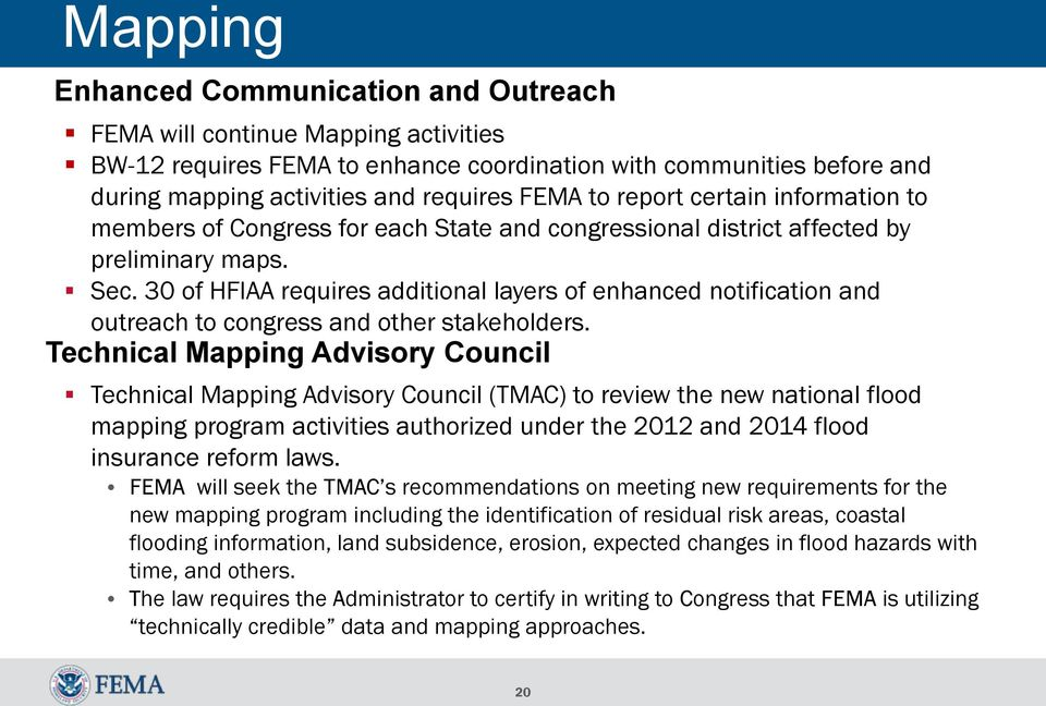 30 of HFIAA requires additional layers of enhanced notification and outreach to congress and other stakeholders.