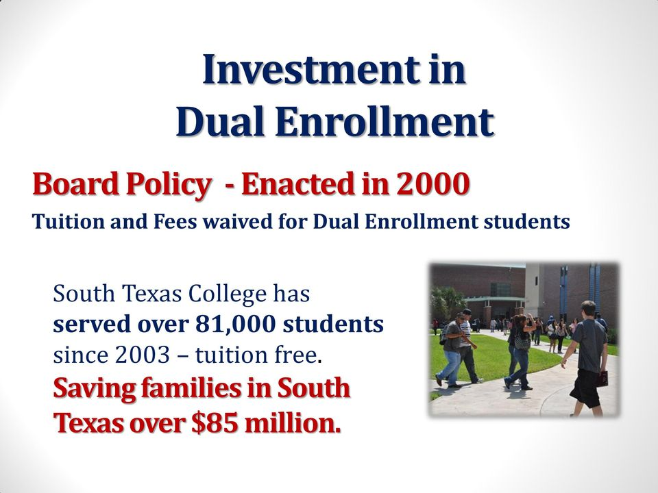 South Texas College has served over 81,000 students since