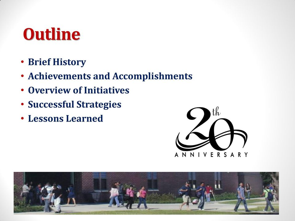 Accomplishments Overview of