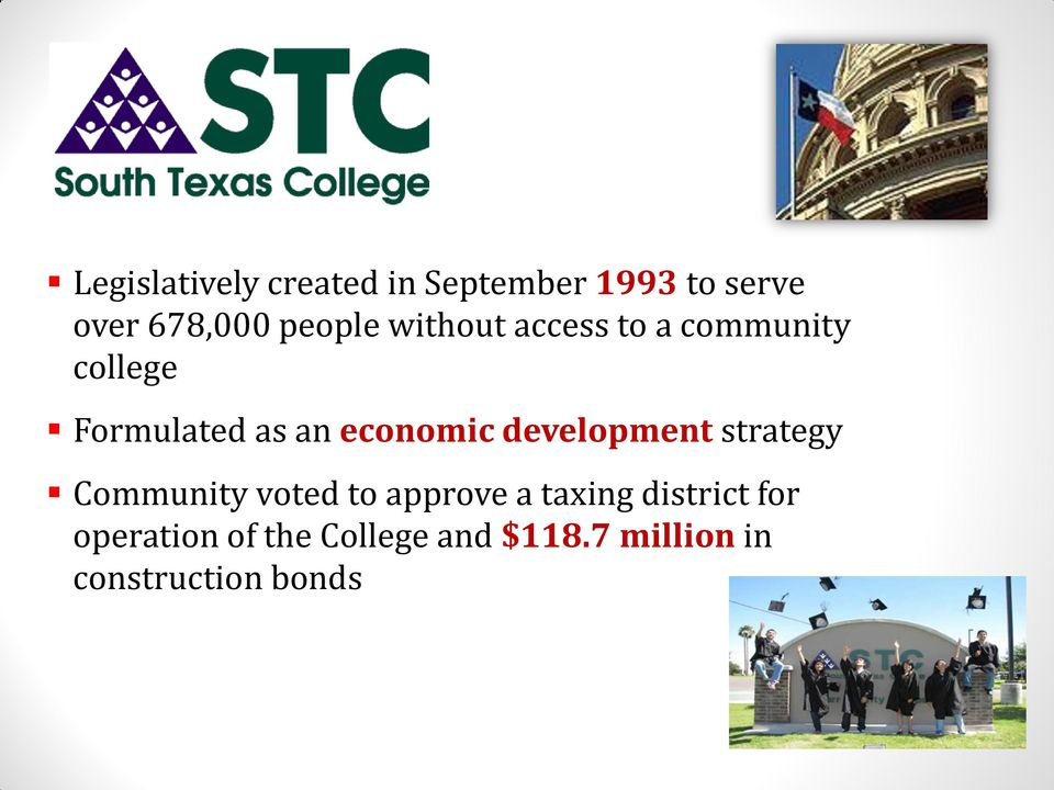 economic development strategy Community voted to approve a taxing