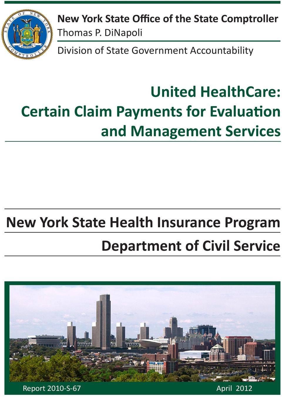 Certain Claim Payments for Evaluation and Management Services New York