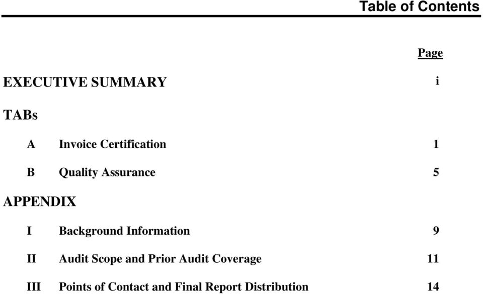 Background Information 9 II Audit Scope and Prior Audit