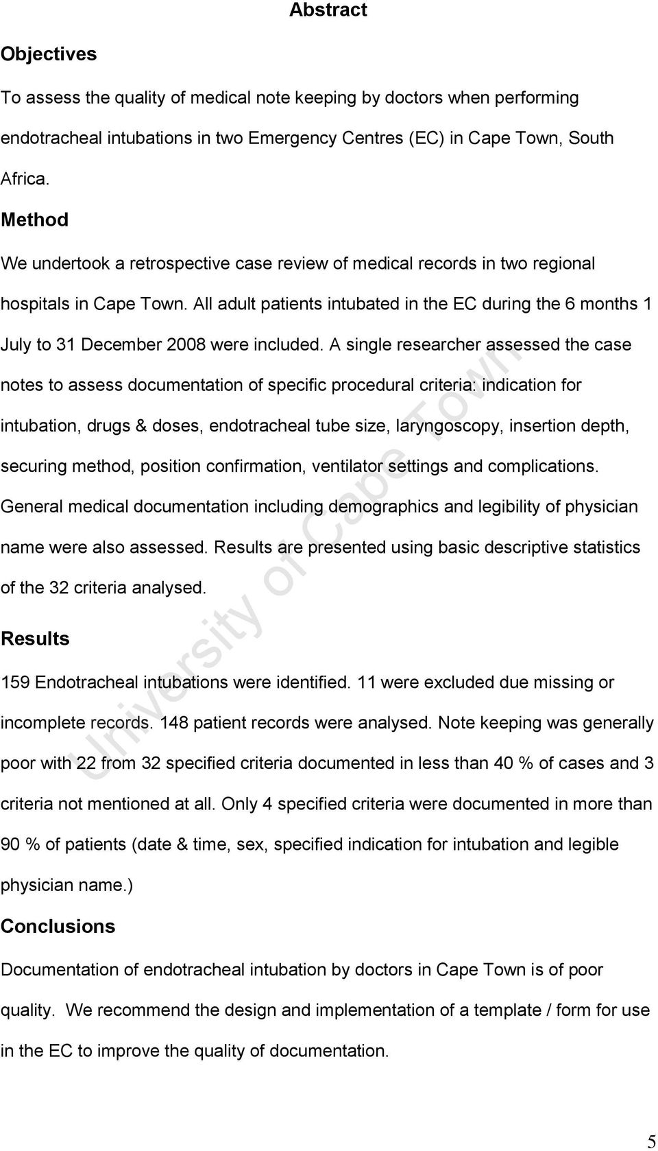 All adult patients intubated in the EC during the 6 months 1 July to 31 December 2008 were included.
