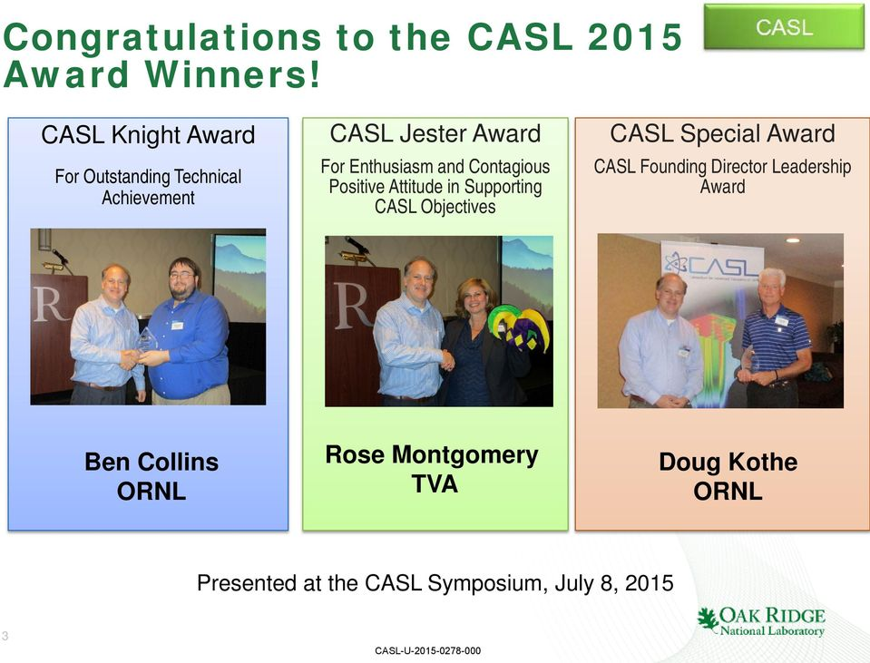 and Contagious Positive Attitude in Supporting CASL Objectives CASL Special Award CASL