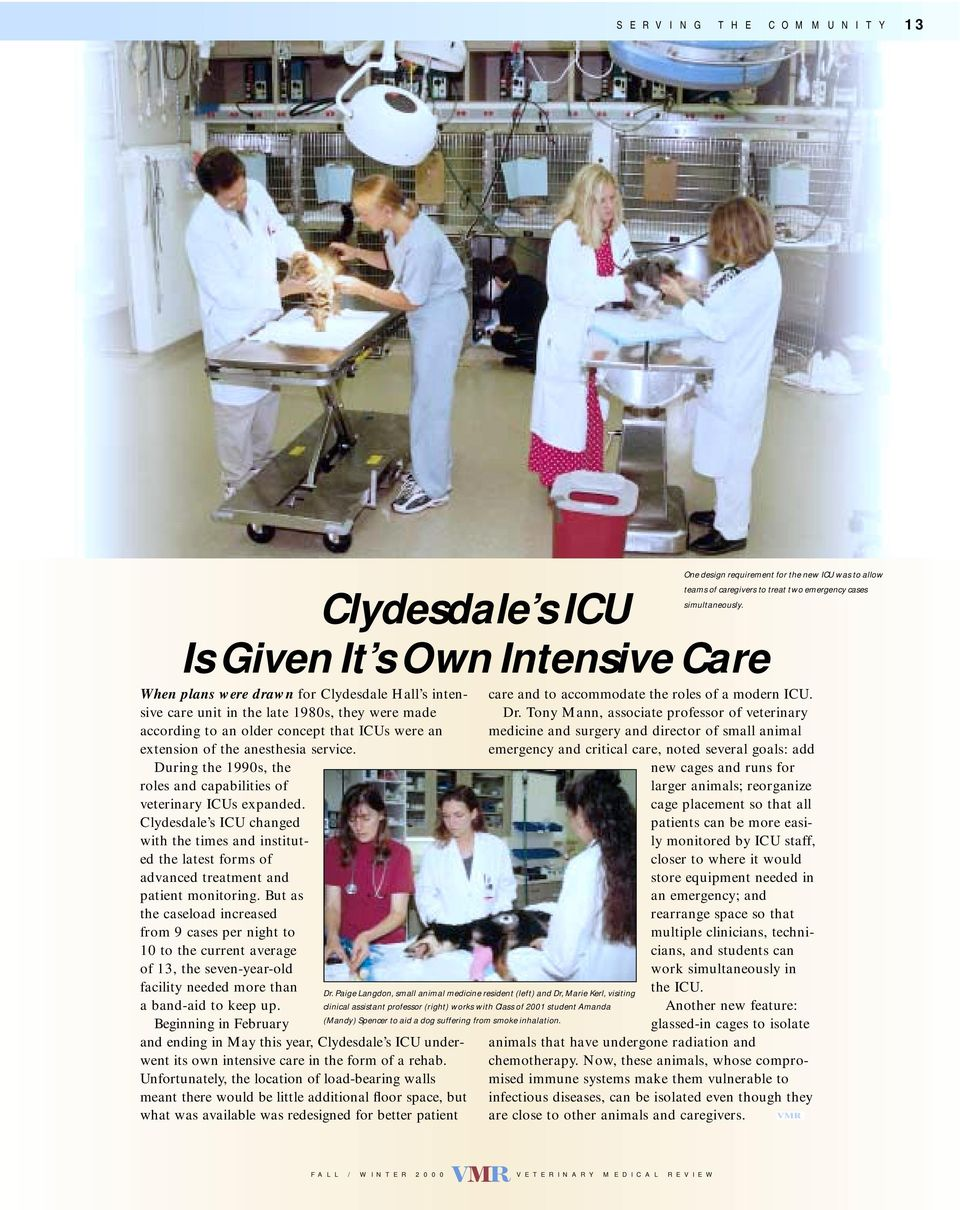Clydesdale s ICU changed with the times and instituted the latest forms of advanced treatment and patient monitoring.