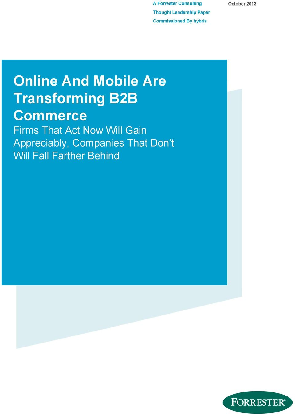 Are Transforming B2B Commerce Firms That Act Now Will