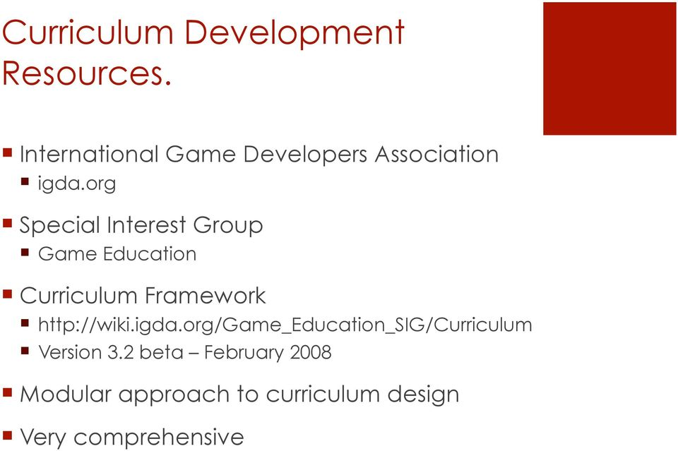 org Special Interest Group Game Education Curriculum Framework