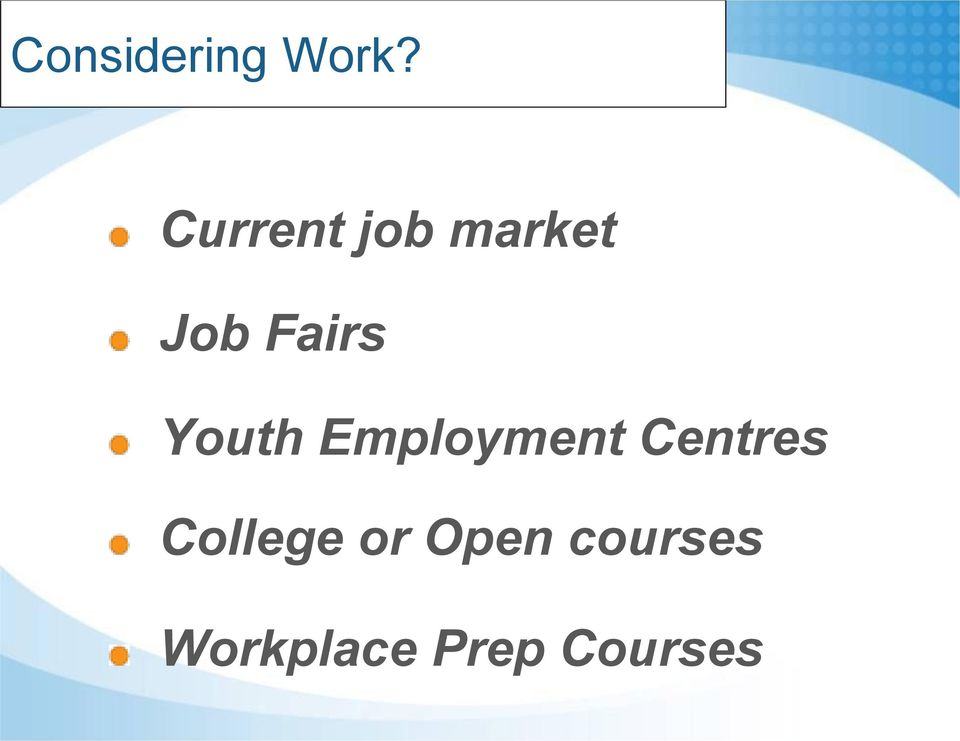 Youth Employment Centres