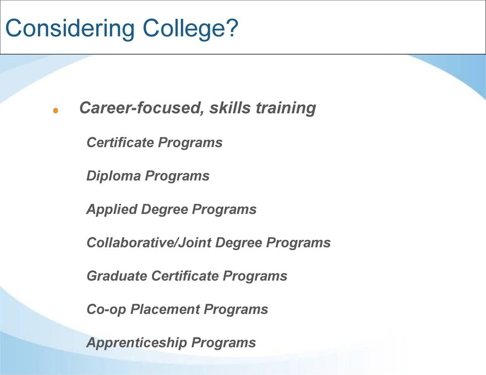 Diploma Programs Applied Degree Programs