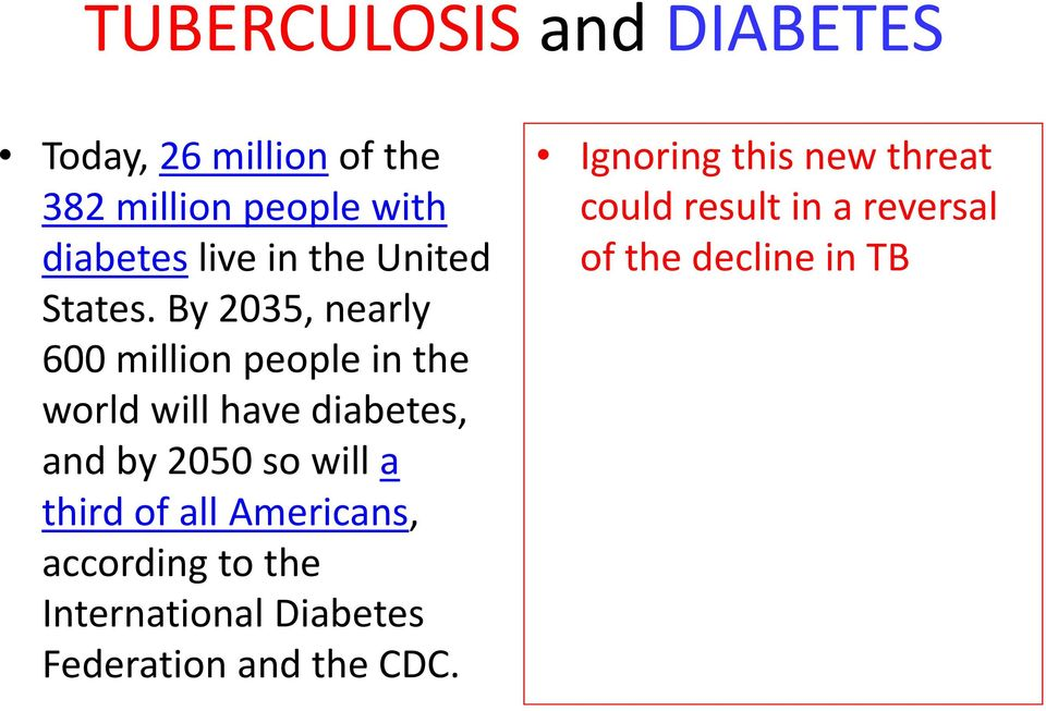 By 2035, nearly 600 million people in the world will have diabetes, and by 2050 so will a