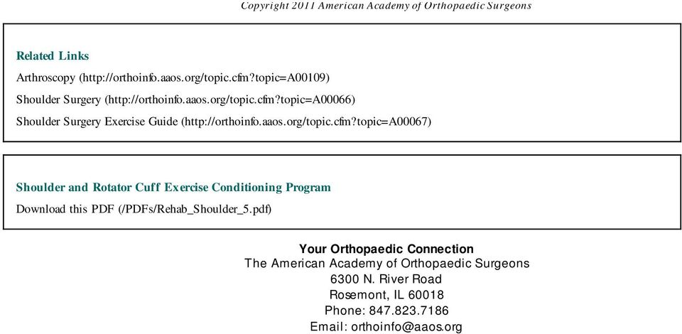 aaos.org/topic.cfm?topic=a00067) Shoulder and Rotator Cuff Ex ercise Conditioning Program Download this PDF (/PDFs/Rehab_Shoulder_5.