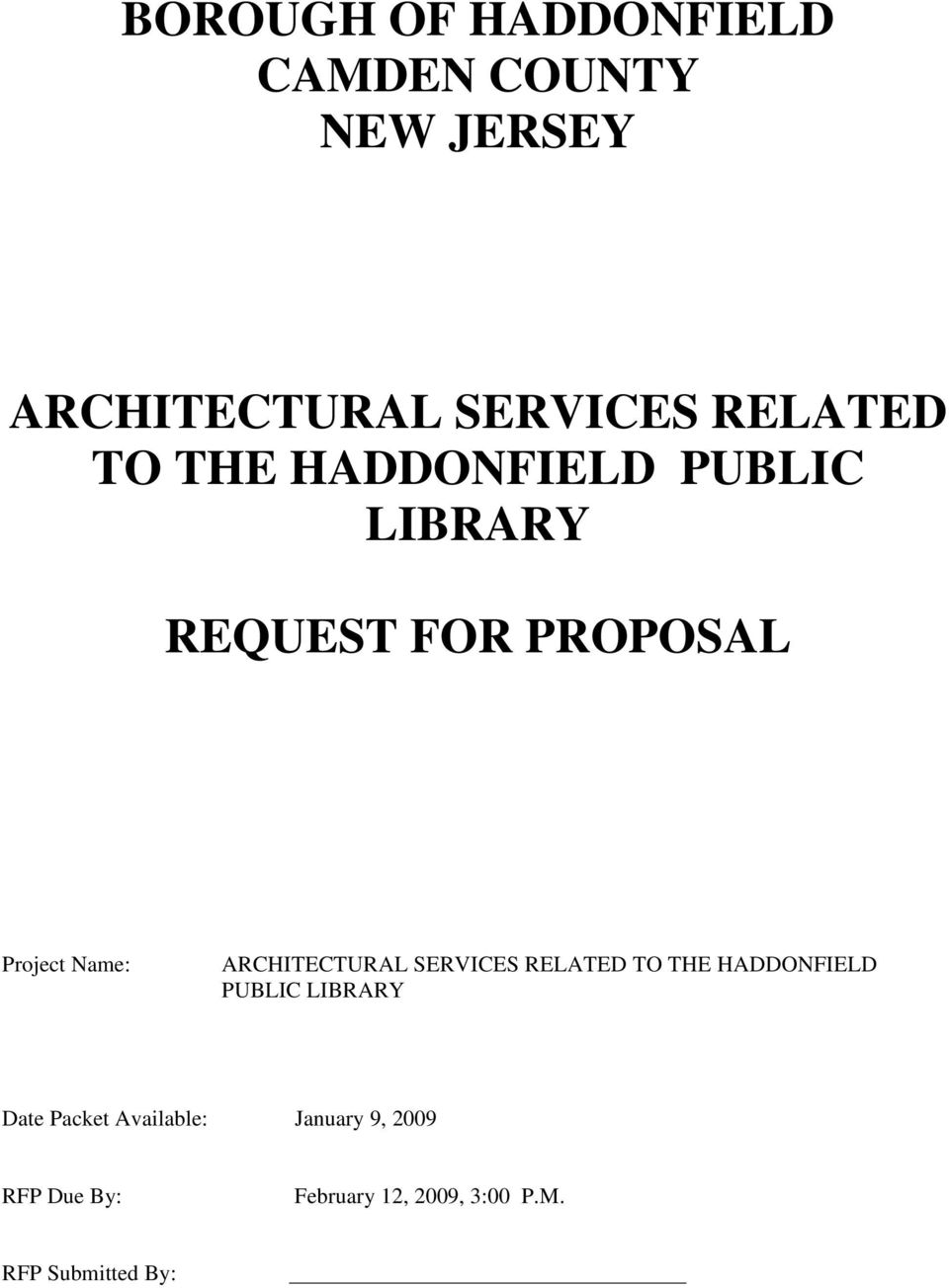 ARCHITECTURAL SERVICES RELATED TO THE HADDONFIELD PUBLIC LIBRARY Date Packet