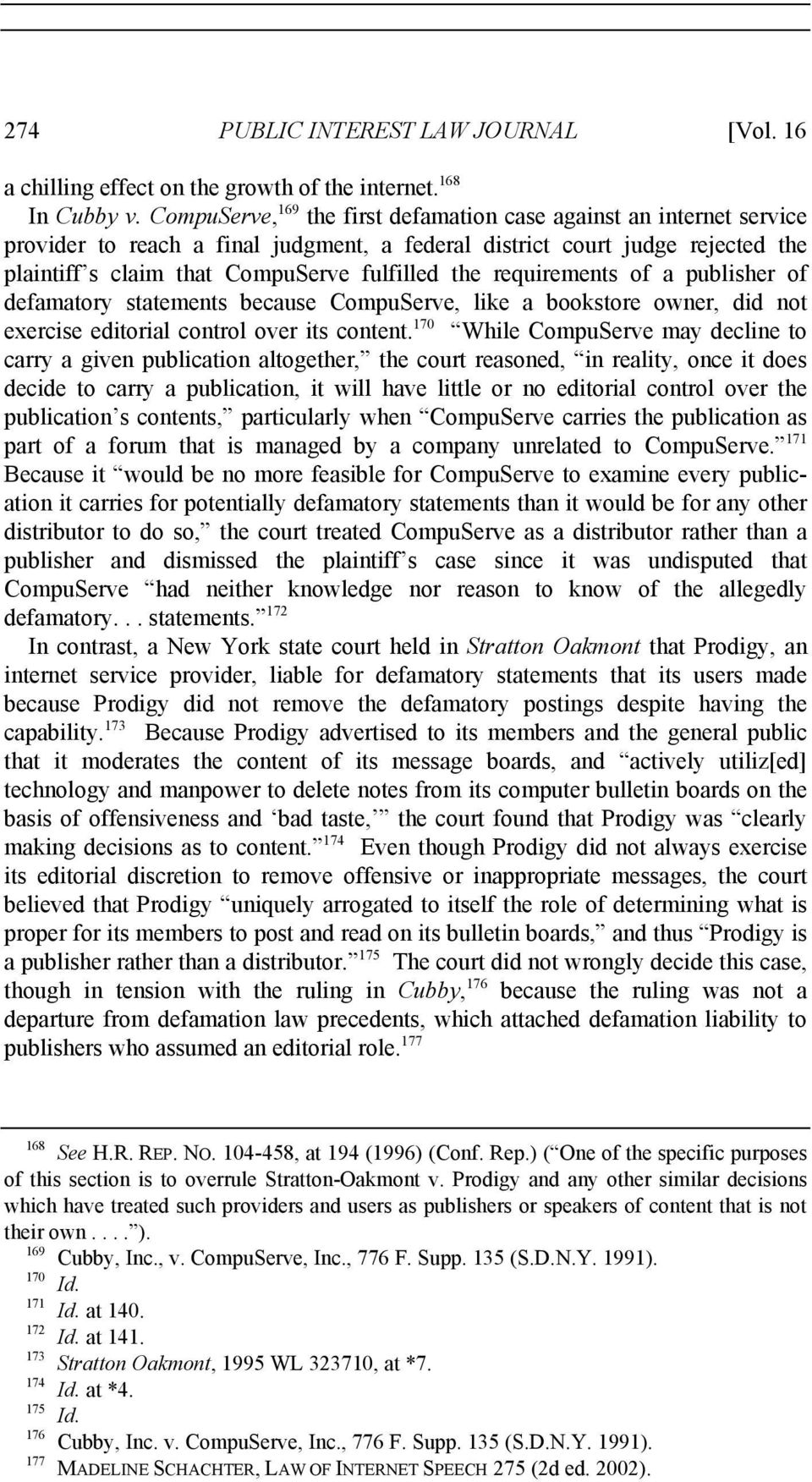 requirements of a publisher of defamatory statements because CompuServe, like a bookstore owner, did not exercise editorial control over its content.