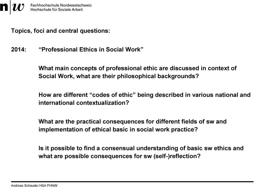 How are different codes of ethic being described in various national and international contextualization?