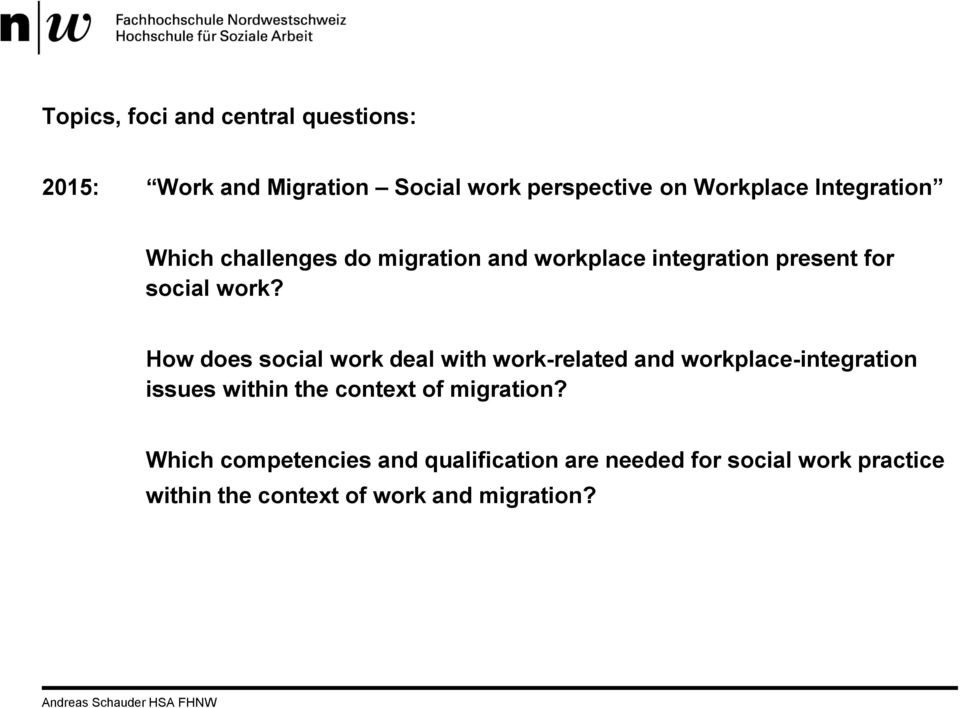How does social work deal with work-related and workplace-integration issues within the context of