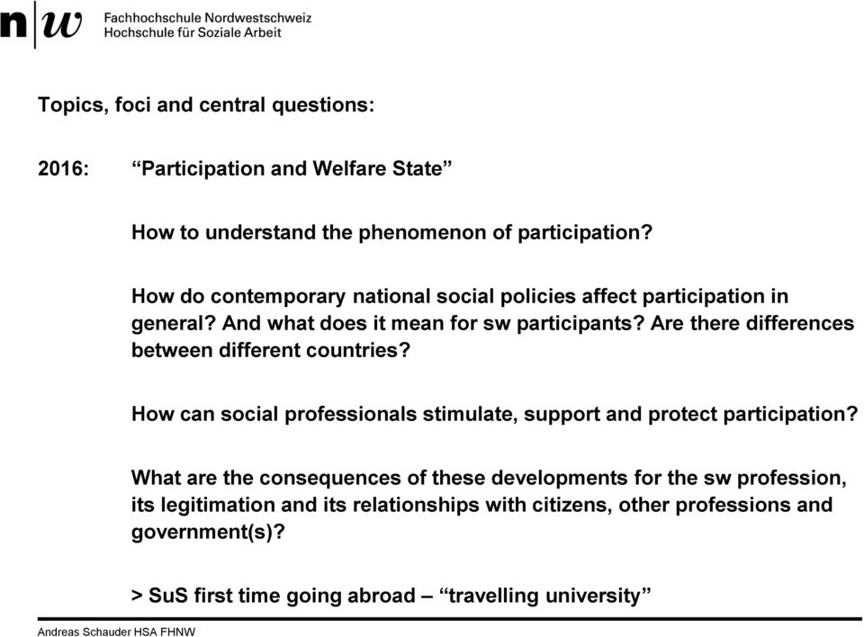 Are there differences between different countries? How can social professionals stimulate, support and protect participation?