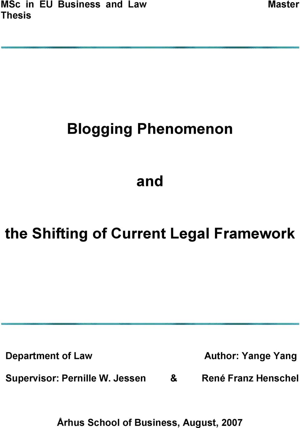 Department of Law Author: Yange Yang Supervisor: Pernille