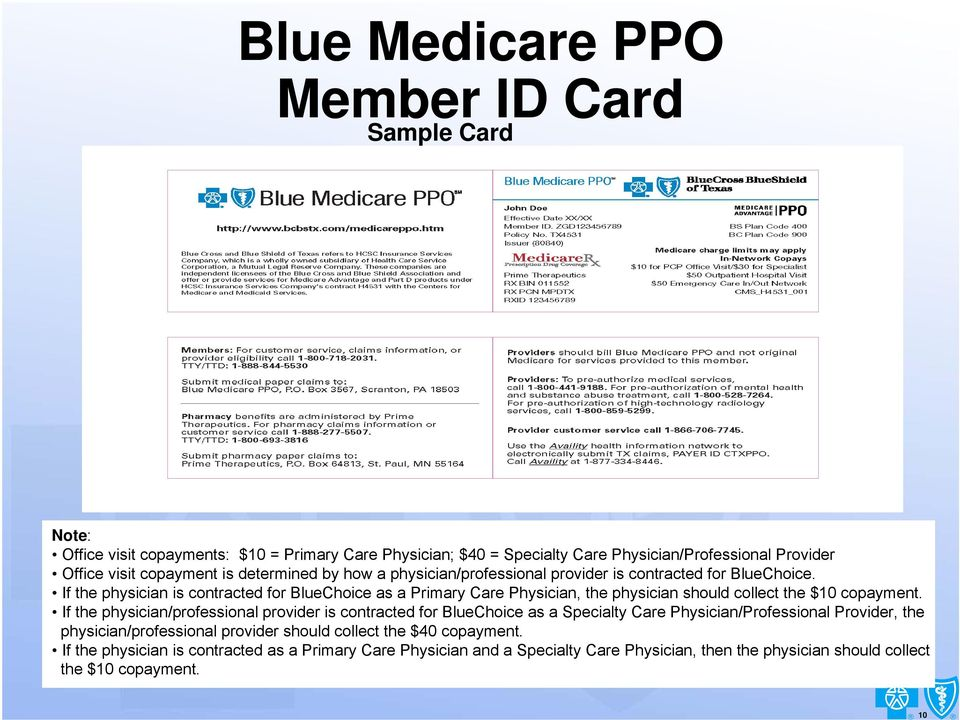 If the physician is contracted for BlueChoice as a Primary Care Physician, the physician should collect the $10 copayment.