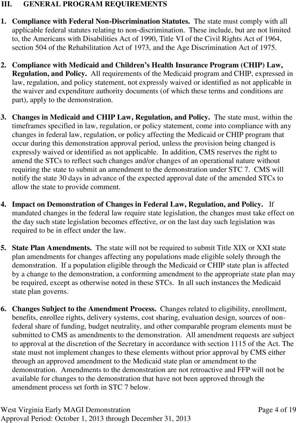 Act of 1975. 2. Compliance with Medicaid and Children s Health Insurance Program (CHIP) Law, Regulation, and Policy.