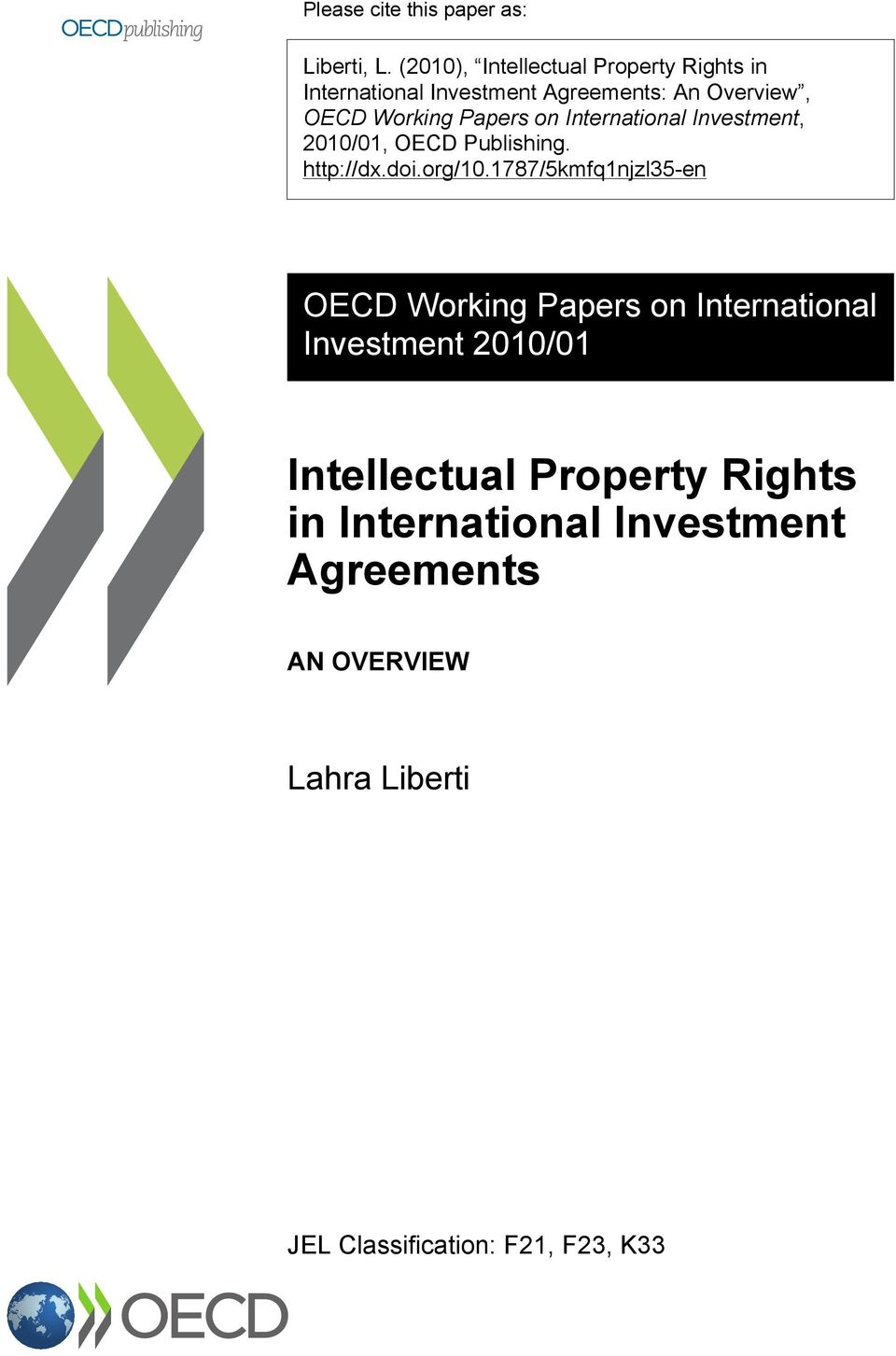 Papers on International Investment, 2010/01, OECD Publishing. http://dx.doi.org/10.