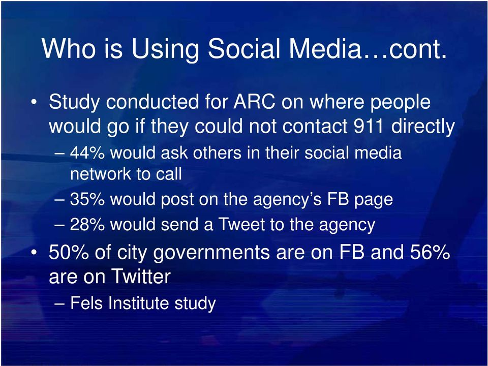 directly 44% would ask others in their social media network to call 35% would post