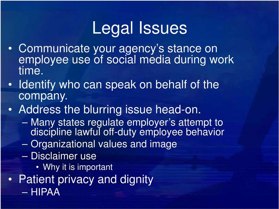 Many states t regulate employer s attempt t to discipline lawful off-duty employee behavior
