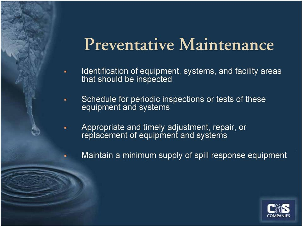 these equipment and systems Appropriate and timely adjustment, repair, or