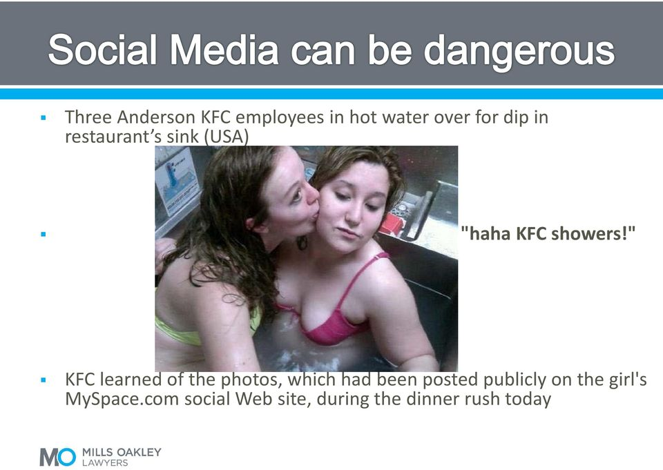 """ KFC learned of the photos, which had been posted"
