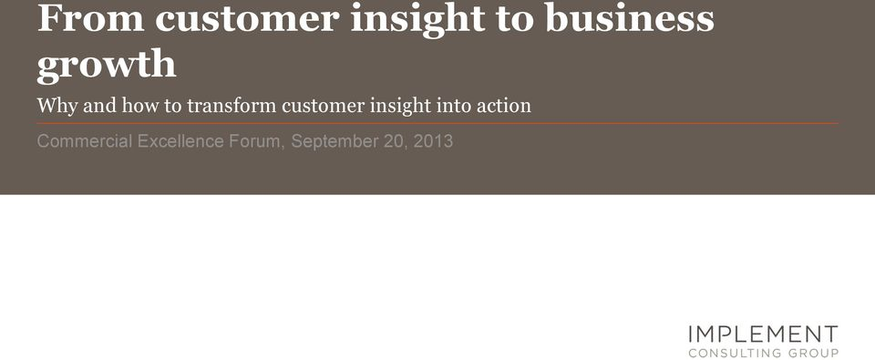 customer insight into action