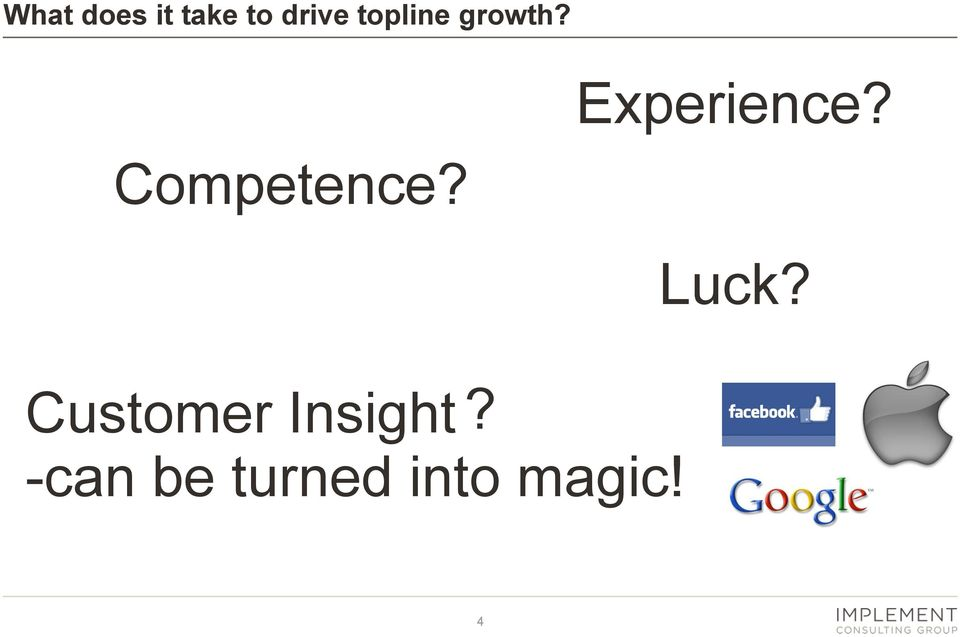 Competence? Luck?
