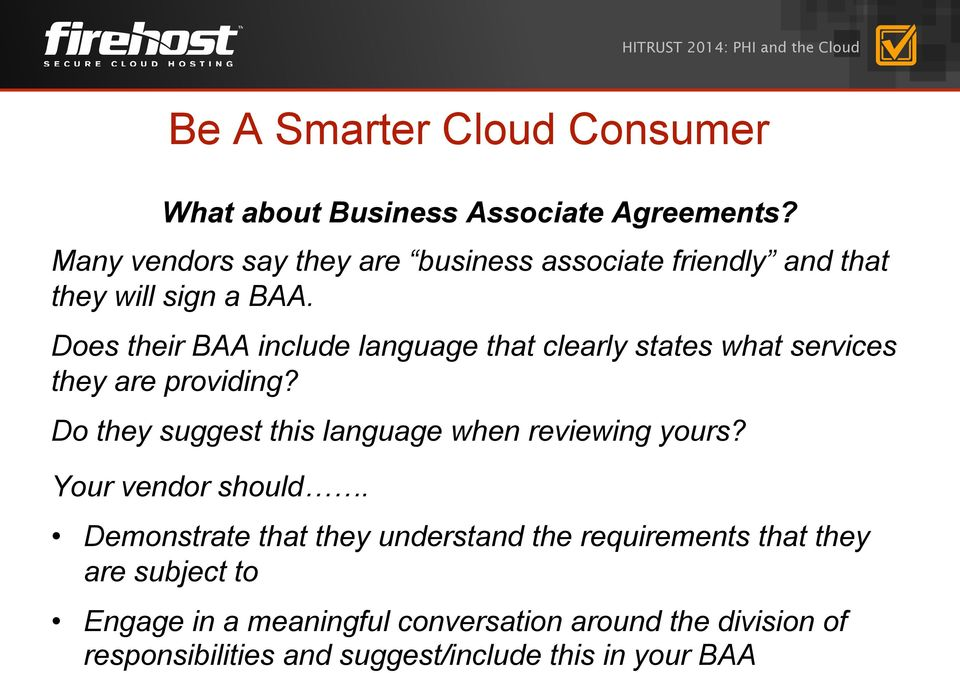 Does their BAA include language that clearly states what services they are providing?
