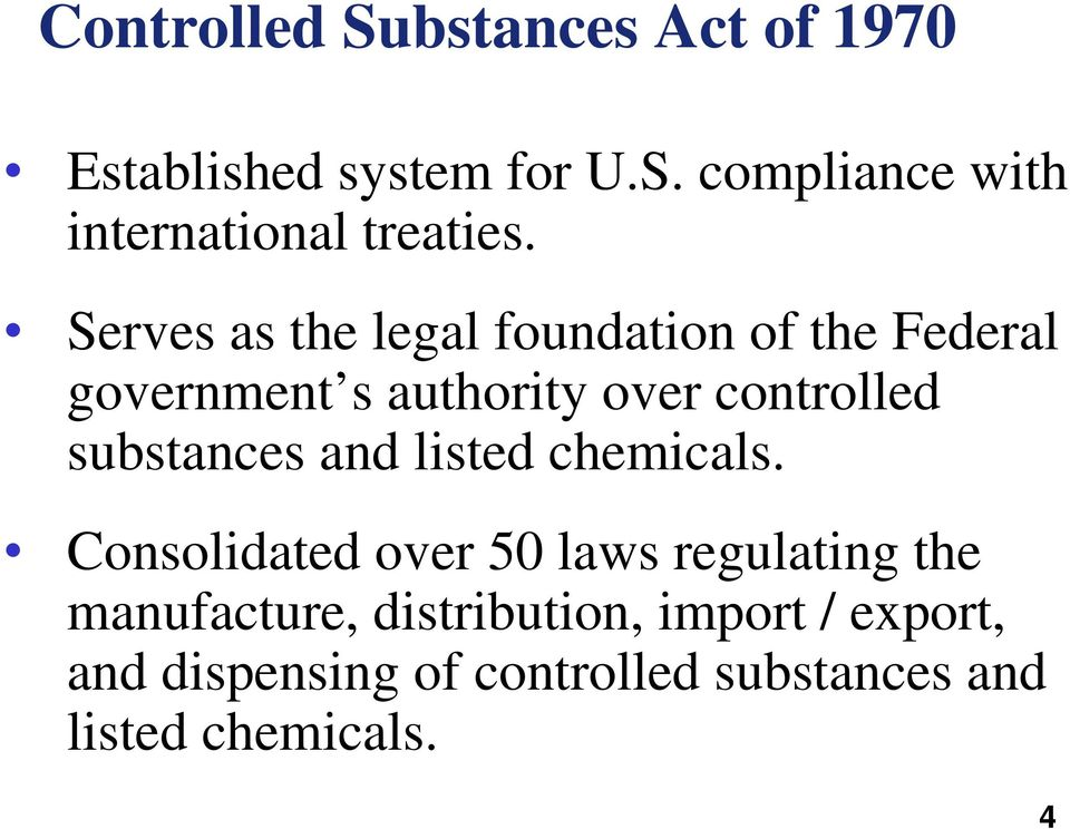 substances and listed chemicals.