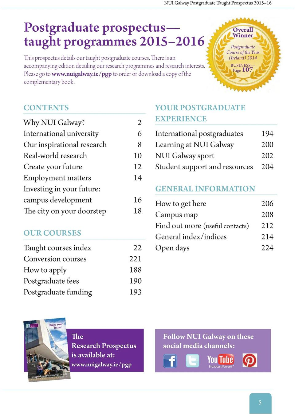 Overall Winner Postgraduate Course of the Year (Ireland) 2014 BUSINESS Page 107 CONTENTS Why NUI Galway?