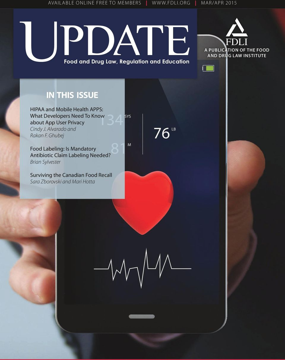 Mobile Health APPS: What Developers Need To Know about App User Privacy Cindy J.