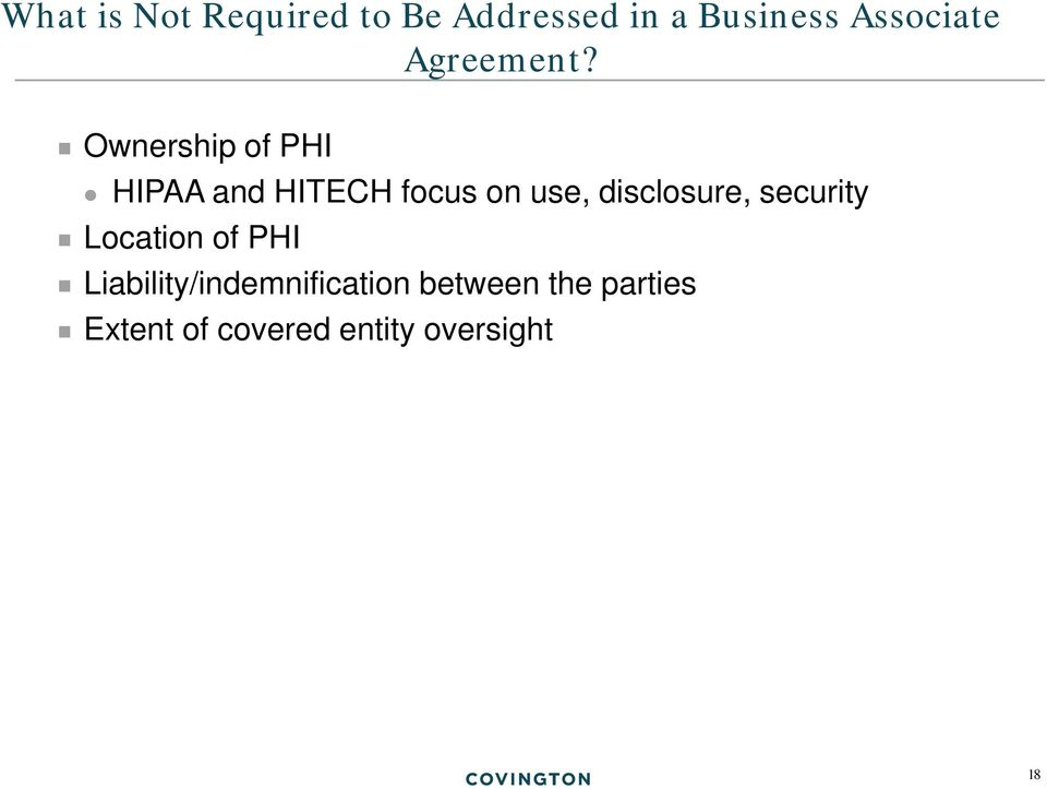 Ownership of PHI HIPAA and HITECH focus on use, disclosure,