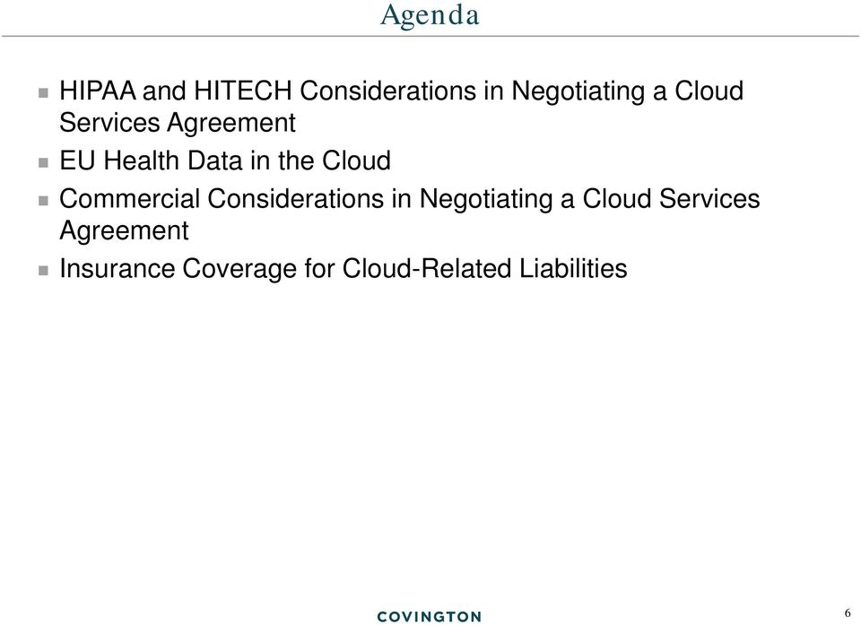 Commercial Considerations in Negotiating a Cloud