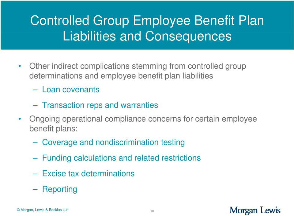 warranties Ongoing operational compliance concerns for certain employee benefit plans: Coverage and