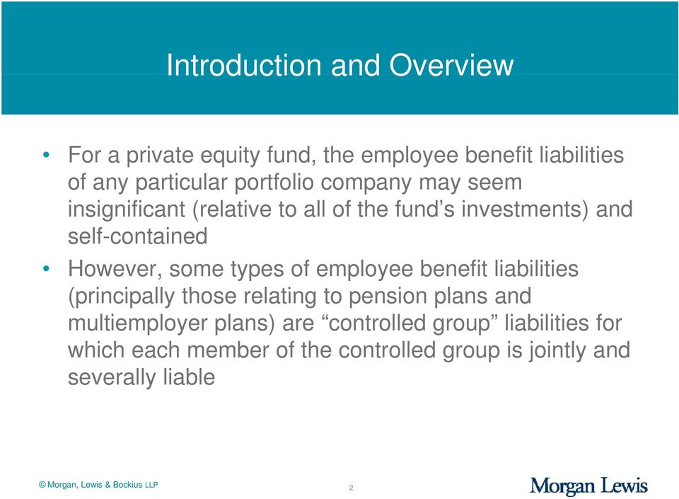 employee benefit liabilities (principally those relating to pension plans and multiemployer plans) are controlled