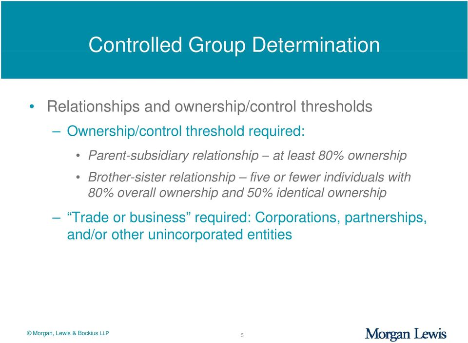 relationship five or fewer individuals with 80% overall ownership and 50% identical ownership Trade